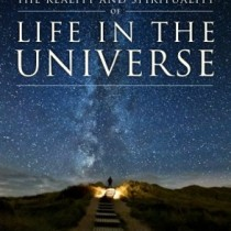 Life in the Universe by Marshall Vian Summers-2